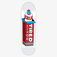 Tired Skateboards - Tired Toothpaste on Deal